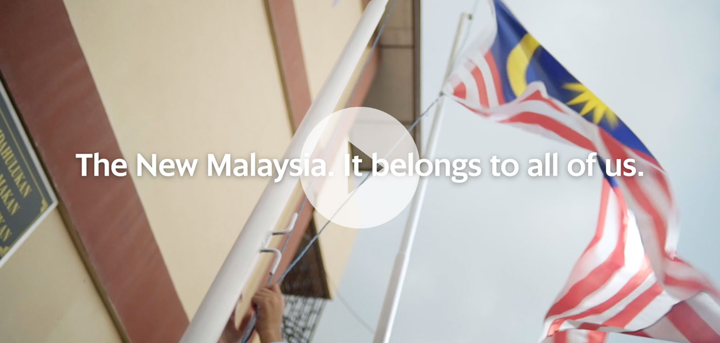 The New Malaysia. It belongs to all of us.