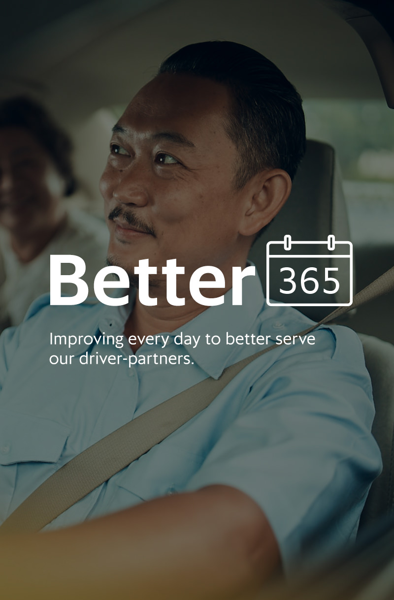 Better 365 Improving every day to better serve our drive-partners.